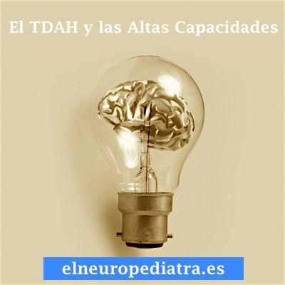 El TDAH y las Altas Capacidades