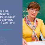 Todo lo que los profesores necesitan para atender a un alumno con TDAH (3/4)
