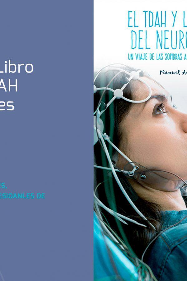 El mejor libro sobre TDAH para que padres, madres, profesores y profesionales de la salud puedan entenderlo en una tarde