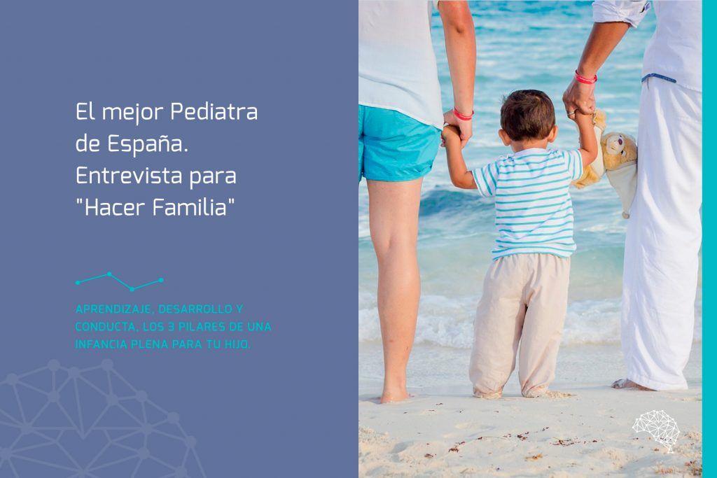 """El mejor Pediatra de España. Entrevista para """"Hacer Familia"""""""