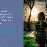 """Problemas neurológicos en niños. Entrevista para """"Mejor con Salud"""""""