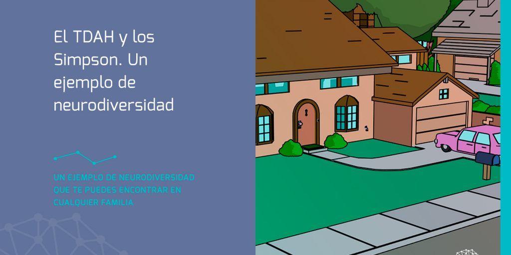 El TDAH y los Simpson. Un ejemplo de...
