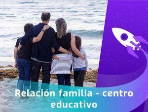 relacion entre familia y centro educativo. Webinar TDAH