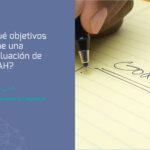 ¿Con qué objetivo se hace un evaluación de TDAH?