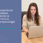 Prácticas de Neuropsicologia infantil. La experiencia de IsabeLa