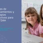 Tratamientos y terapias para tratar el TDAH